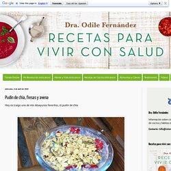Mis Recetas Anticáncer: Pudín de chia, fresas y avena