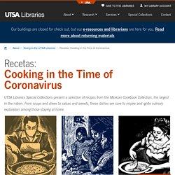 Recetas: Cooking in the Time of Coronavirus