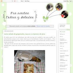 mis recetas dulces y saladas: tartas saladas