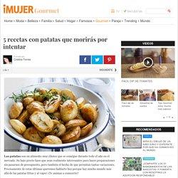 5 recetas con patatas que morirás por intentar