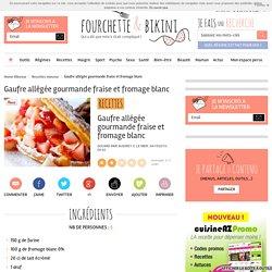 Recette de Gaufre allégée gourmande fraise et fromage blanc