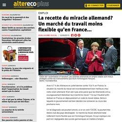 La recette du miracle allemand? Un marché du travail moins flexible qu'en France...