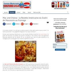 Mac and Cheese : la Recette Américaine du Gratin de Macaronis au Fromage –
