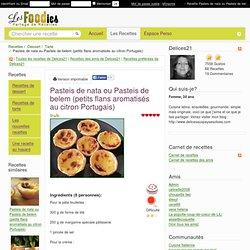 Recette de Pasteis de nata ou Pasteis de belem (petits flans aromatisés au citron Portugais)
