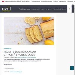 Recette d'Avril: Cake au citron à l'huile d'olive