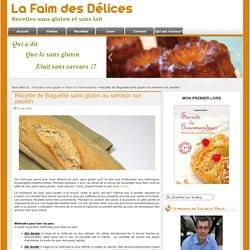 Recette de Bagette sans gluten au sarrasin sur poolish