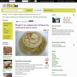 Recette de Baghrir ou crêpes de l'afrique du nord sans lait ni oeuf