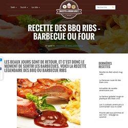 Recette des BBQ Ribs - Barbecue ou four