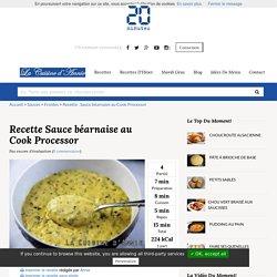 Recette Sauce béarnaise au Cook Processor