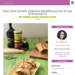 Recette de Pani Olive (recette d'Akrame Benallal pour les 20 ans d'Oliviers and Co)