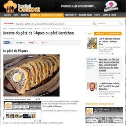 Recette du pâté de Pâques ou pâté Berrichon