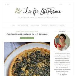 Recette anti-gaspi: quiche aux fanes de betteraves - La fée Stéphanie