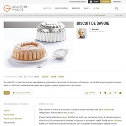 Recette rapide de biscuit de Savoie par Mercotte