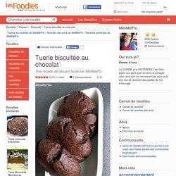 Recette de Tuerie biscuitée au chocolat