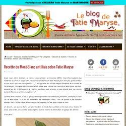 Recette du Mont-Blanc antillais selon Tatie Maryse