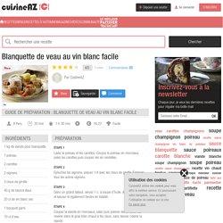 Recette Blanquette de veau au vin blanc facile (rapide)