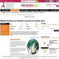 Recette Blettes farcies aux blettes, sarrasin et raisins secs