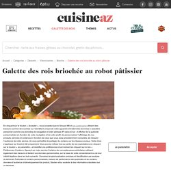 Recette Galette des rois briochée au robot pâtissier