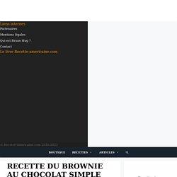 Brownie simple et facile à réaliser