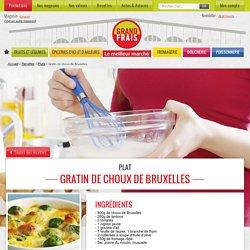 Recette Gratin de choux de Bruxelles pour 4 personnes - GRAND FRAIS