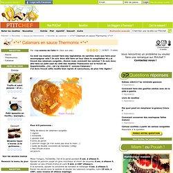 Recette +*+* Calamars en sauce Thermomix +*+* par ~La cuisine de Calie !~