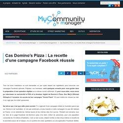 Cas Domino's Pizza : La recette d'une campagne Facebook réussie
