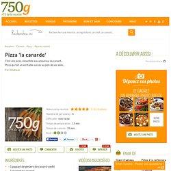 Pizza 'la canarde'