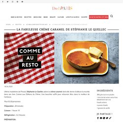 La recette de la crème caramel de Stéphanie Le Quellec