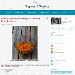 Recette de Carottes râpées au jus d'oranges et à l'eau de fleurs d'orangers