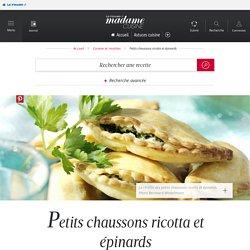 Recette petits chaussons ricotta et épinards - Cuisine / Madame Figaro