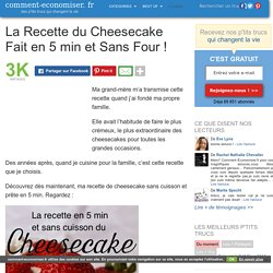 Cheesecake en 5 min et sans four