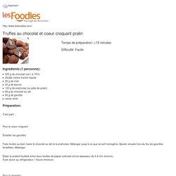 TRUFFES AU CHOCOLAT COEUR CROQUANT PRALIN