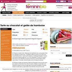 Recette Tarte au chocolat et gelée de framboise