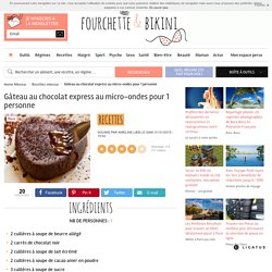 Gâteau au chocolat express au micro-ondes pour 1 personne