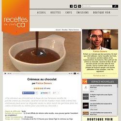Crémeux au chocolat de Patrice Demers
