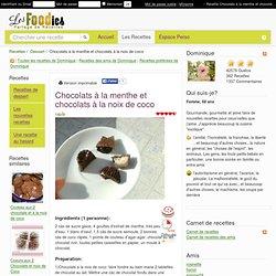 Recette de Chocolats à la menthe et chocolats à la noix de coco