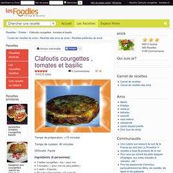 Recette de Clafoutis courgettes , tomates et basilic