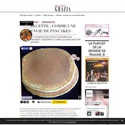 Recette : Comme une envie de Pancakes - Elle adore.fr