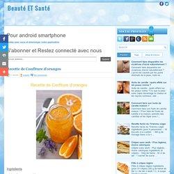 Recette de Confiture d'oranges ~ Beauté ET Santé