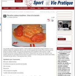 Recette cookeo moulinex : thon à la tomate