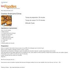 Recette de Cookies Américains Extras