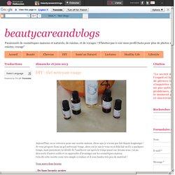 Recette cosméto : Gel nettoyant visage