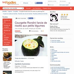 Recette de Courgette Rondini farcie de risotto aux petits légumes