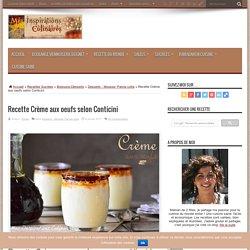 Recette Crème aux oeufs selon Conticini