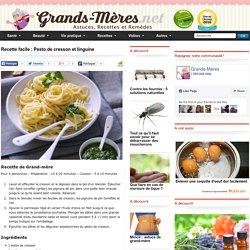 Recette facile : Pesto de cresson et linguine - Grands-mères