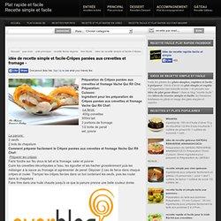 idée de recette simple et facile-Crêpes panées aux crevettes et fromage - - Plat rapide et facile Recette simple et facile
