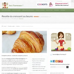 Recette du croissant au beurre