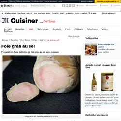 Foie gras au sel - Recette facile et sans cuisine de ballotine de foie gras par Chef Simon
