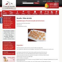 Recette : Pâtes de fruits « Le blog de Cuisine et Ustensiles