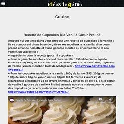 Recette de Cupcakes à la Vanille Cœur Praliné